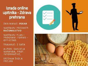 Izrada online upitnika Zdrava prehrana ZANI MANJE PEKAR