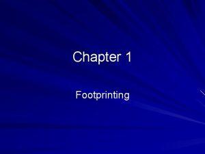 Chapter 1 Footprinting Google Hacking Find sensitive data