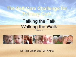 The Self Care Challenge for Primary Care Talking