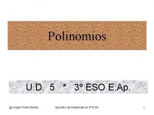 Polinomios U D 5 3 ESO E Ap