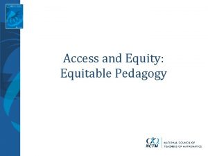 Access and Equity Equitable Pedagogy Quiz Quiz Productive