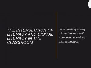 THE INTERSECTION OF LITERACY AND DIGITAL LITERACY IN