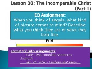 Lesson 30 The Incomparable Christ Part 1 EQ