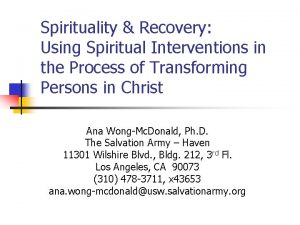 Spirituality Recovery Using Spiritual Interventions in the Process