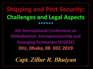 Shipping and Port Security Challenges and Legal Aspects