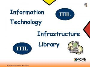 Information Technology ITIL Infrastructure ITIL Aliant Telecom Services