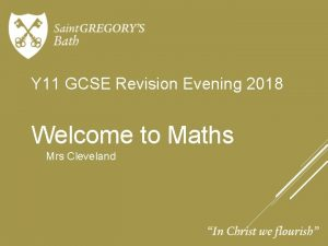 Y 11 GCSE Revision Evening 2018 Welcome to
