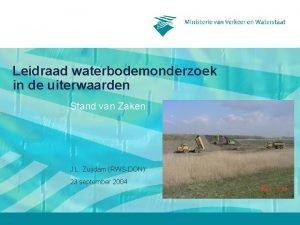 Leidraad waterbodemonderzoek in de uiterwaarden Stand van Zaken