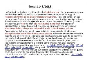 Sent 11461988 La Costituzione italiana contiene alcuni principi