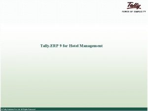Tally ERP 9 for Hotel Management Tally Solutions