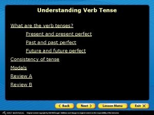 Understanding Verb Tense What are the verb tenses