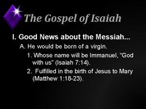The Gospel of Isaiah I Good News about