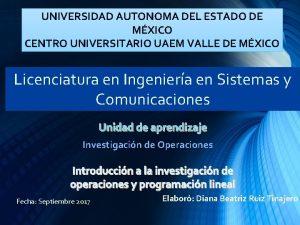 UNIVERSIDAD AUTONOMA DEL ESTADO DE MXICO CENTRO UNIVERSITARIO