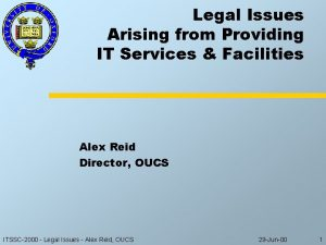 Legal Issues Arising from Providing IT Services Facilities