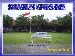 Sabtu 5 Juni 2010 INSTITUSI YANG AKUNTABEL DALAM