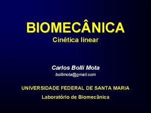 BIOMEC NICA Cintica linear Carlos Bolli Mota bollimotagmail