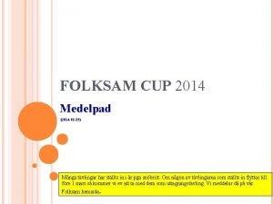 FOLKSAM CUP 2014 Medelpad 2014 01 19 Mnga