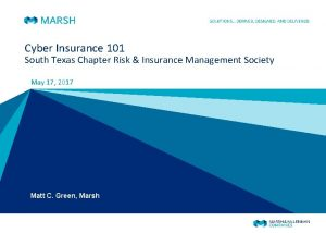 Cyber Insurance 101 South Texas Chapter Risk Insurance