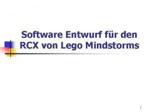 Software Entwurf fr den RCX von Lego Mindstorms