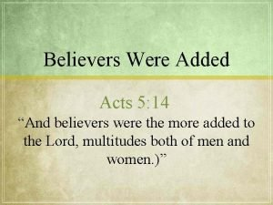 Believers Were Added Acts 5 14 And believers