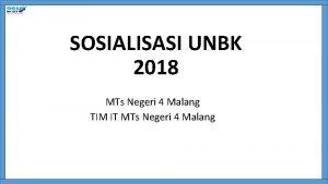 SOSIALISASI UNBK 2018 MTs Negeri 4 Malang TIM