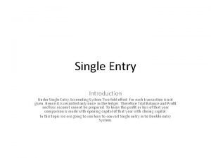Single Entry Introduction Under Single Entry Accounting System