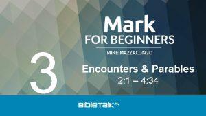 3 MIKE MAZZALONGO Encounters Parables 2 1 4