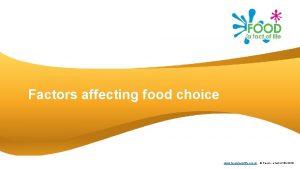 Factors affecting food choice www foodafactoflife org uk