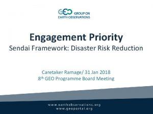 Engagement Priority Sendai Framework Disaster Risk Reduction Caretaker