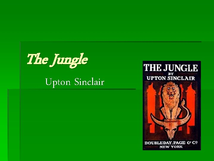 The Jungle Upton Sinclair Discuss Have any of