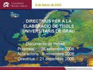 8 de febrer de 2007 DIRECTRIUS PER A