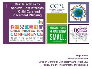 Best Practices to Achieve Best Interests in Child