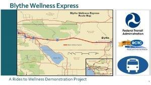 Blythe Wellness Express A Rides to Wellness Demonstration