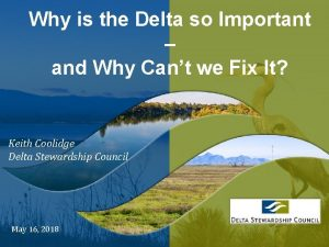 Why is the Delta so Important and Why