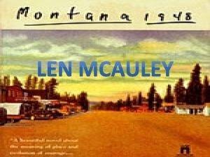 Montana 1984 Larry Watson Len Mc Auley Len