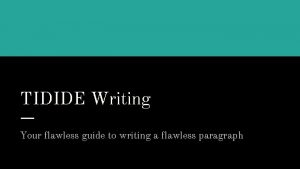 TIDIDE Writing Your flawless guide to writing a
