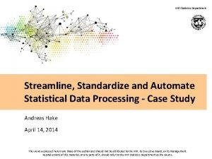 IMF Statistics Department Streamline Standardize and Automate Statistical