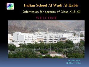 Indian School Al Wadi Al Kabir Orientation for