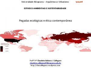 Universidade Ibirapuera Arquitetura e Urbanismo ESTUDOS AMBIENTAIS E