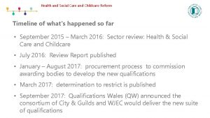 Health and Social Care and Childcare Reform Timeline