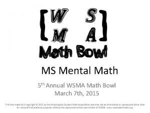 MS Mental Math 5 th Annual WSMA Math