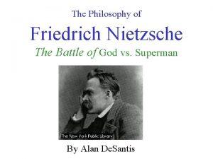 The Philosophy of Friedrich Nietzsche The Battle of
