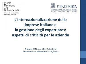 Linternazionalizzazione delle imprese italiane e la gestione degli