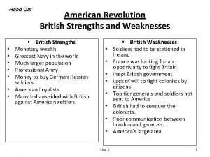 Hand Out American Revolution British Strengths and Weaknesses