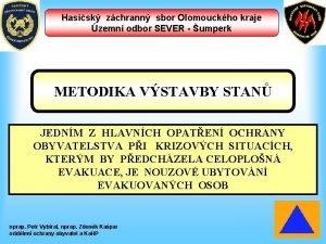 Hasisk zchrann sbor Olomouckho kraje zemn odbor SEVER
