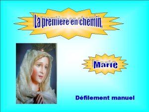Dfilement manuel La premire en chemin Marie Tu