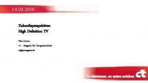 14 09 2006 Zukunftsperspektiven High Definition TV Nico