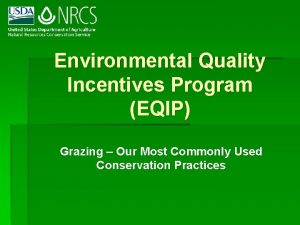 Environmental Quality Incentives Program EQIP Grazing Our Most