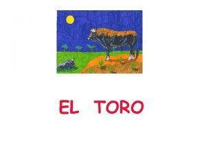 EL TORO Un campesino tena un toro reproductor