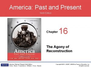 America Past and Present Ninth Edition Chapter 16